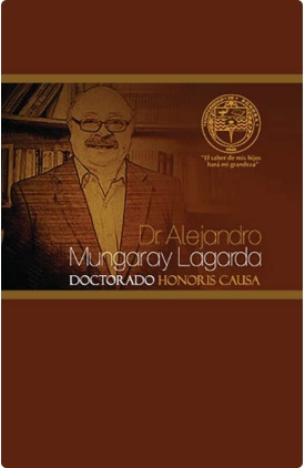Dr. Alejandro Mungaray Lagarda Doctorado Honoris Causa